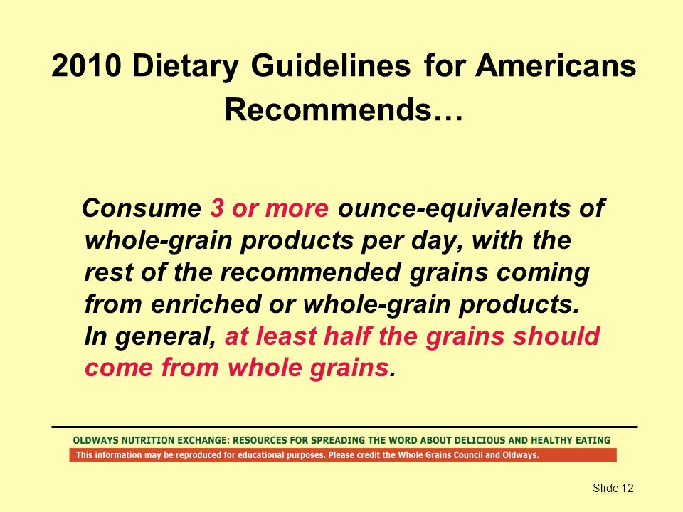 2010 Dietary Guidelines for Americans Recommends…