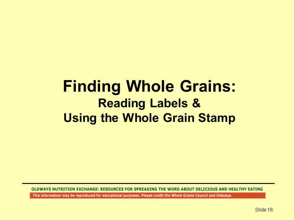 Finding Whole Grains: Reading Labels & Using the Whole Grain Stamp