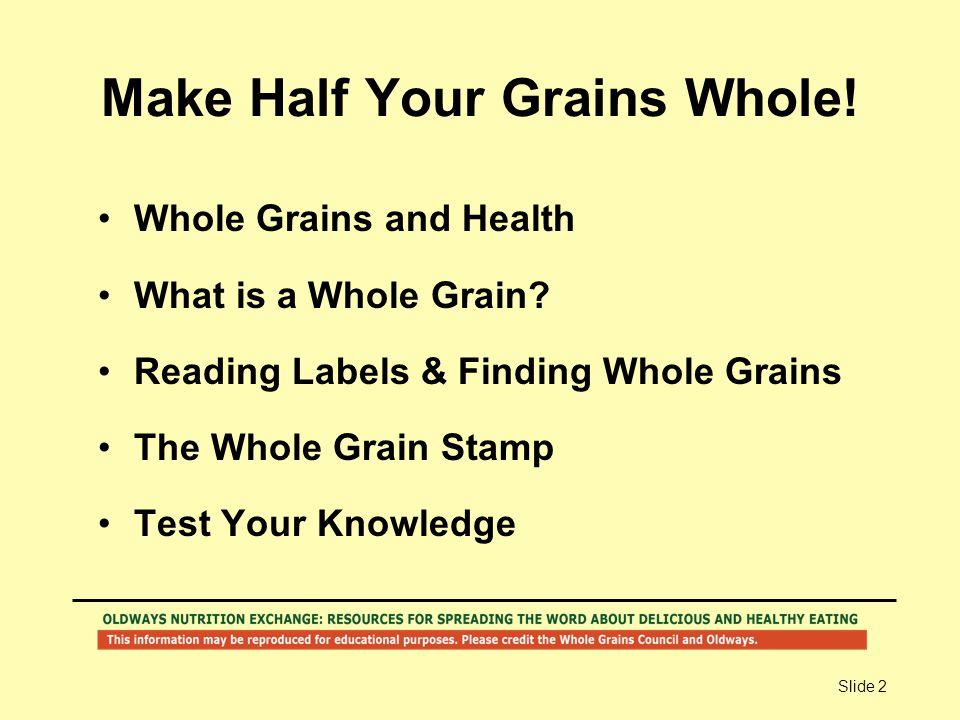 Make Half Your Grains Whole!