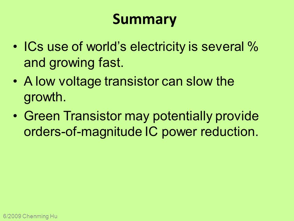 Summary ICs use of world's electricity is several % and growing fast.