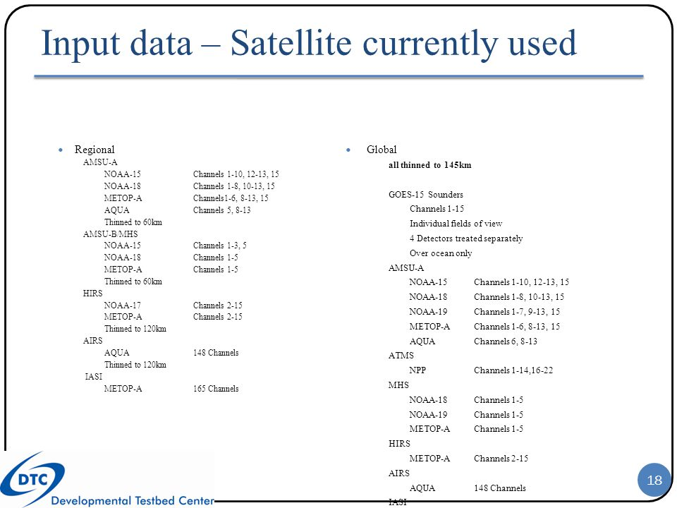 Input data – Satellite currently used
