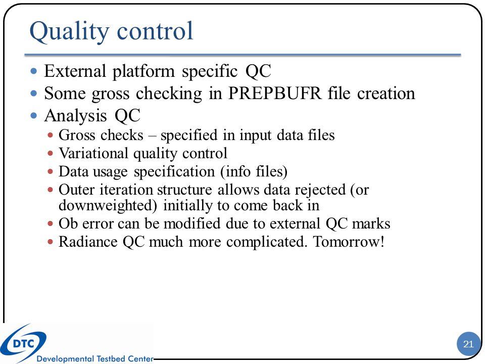 Quality control External platform specific QC