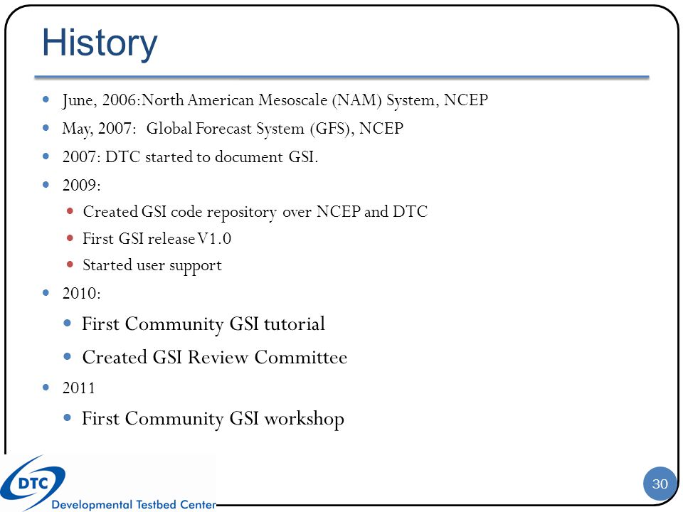 History First Community GSI tutorial Created GSI Review Committee