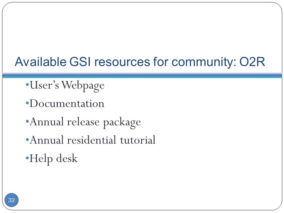 Available GSI resources for community: O2R
