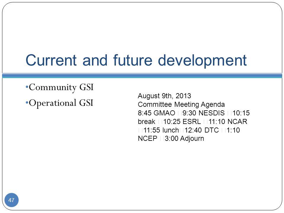 Current and future development