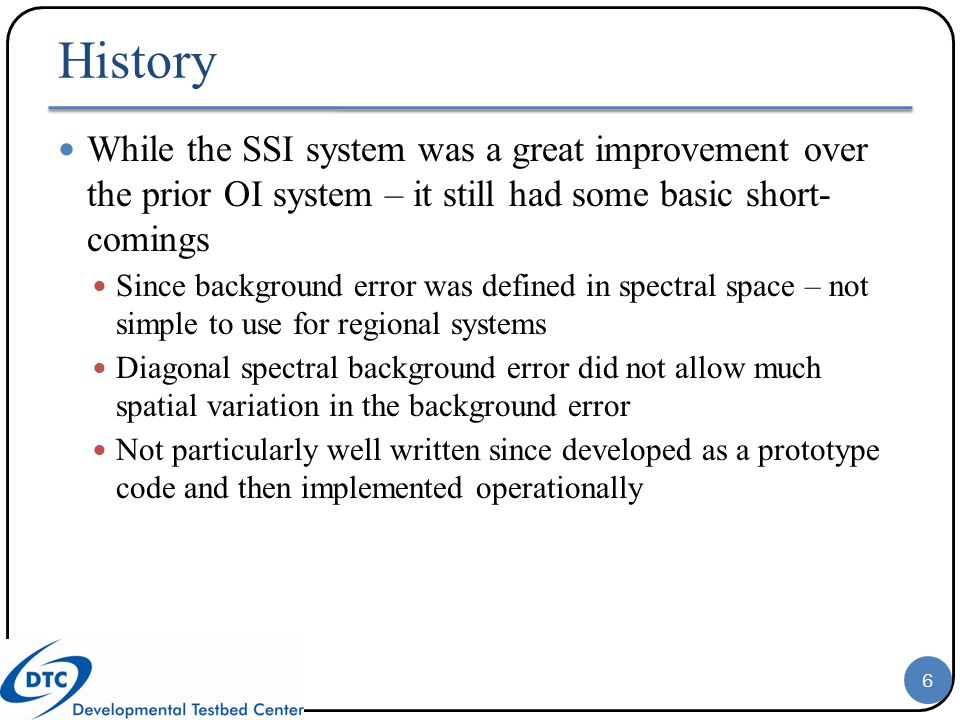 History While the SSI system was a great improvement over the prior OI system – it still had some basic short- comings.