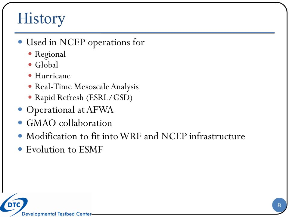 History Used in NCEP operations for Operational at AFWA
