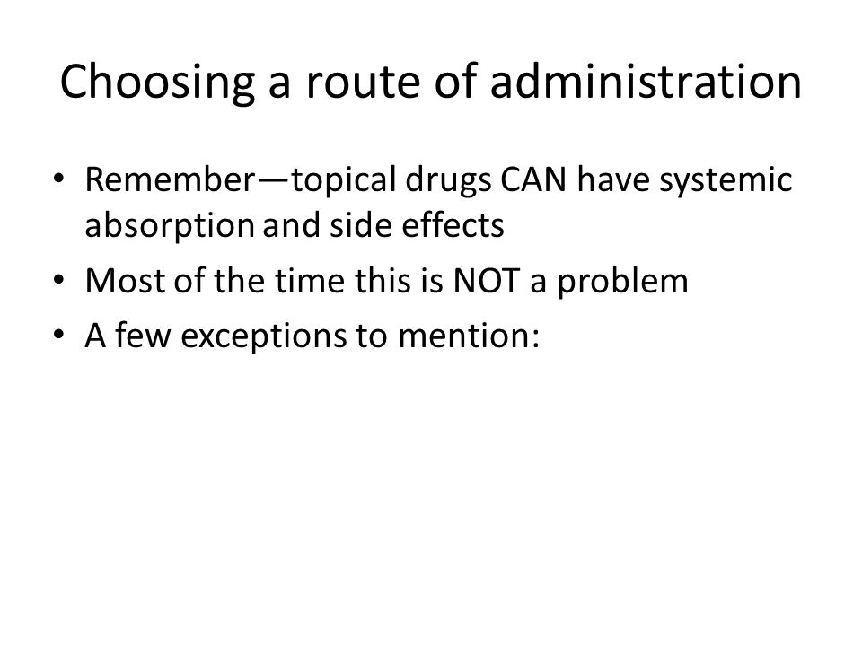 Choosing a route of administration