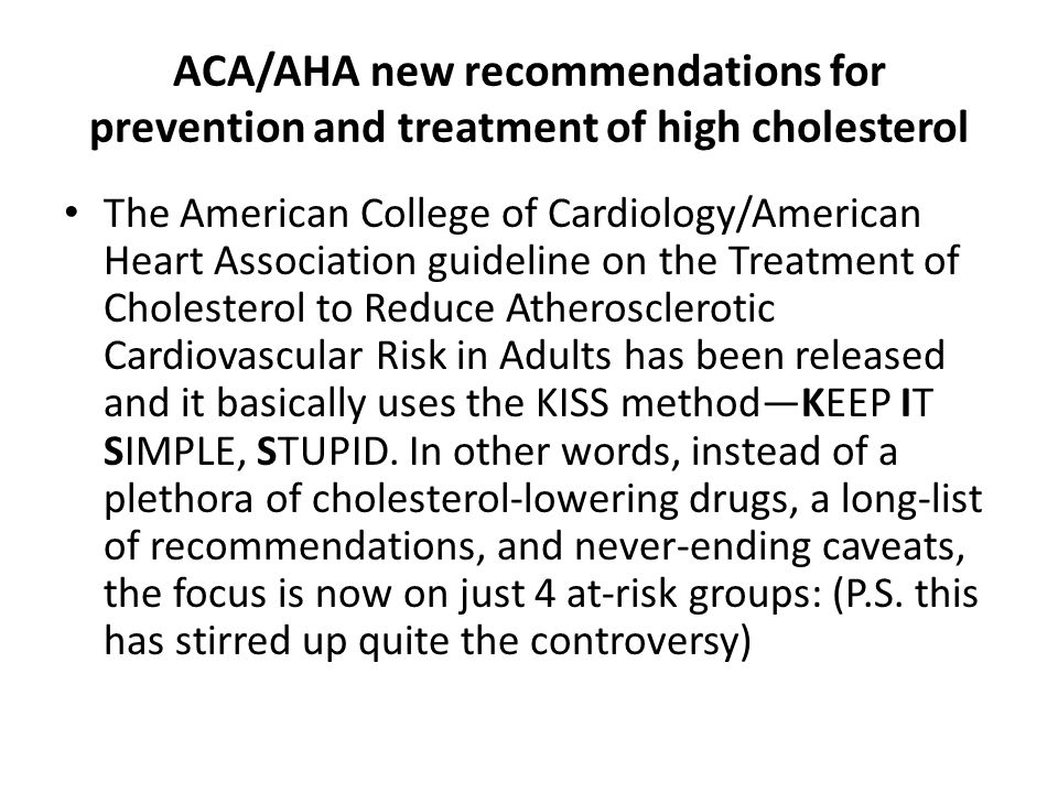 ACA/AHA new recommendations for prevention and treatment of high cholesterol