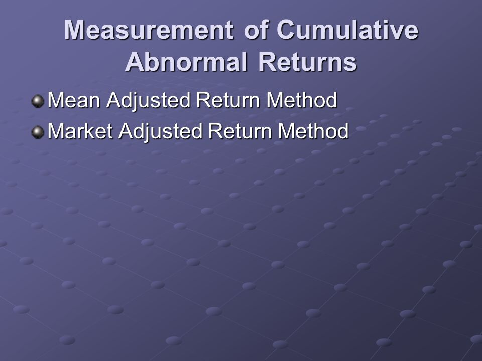 Measurement of Cumulative Abnormal Returns