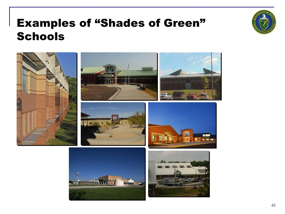 Examples of Shades of Green Schools