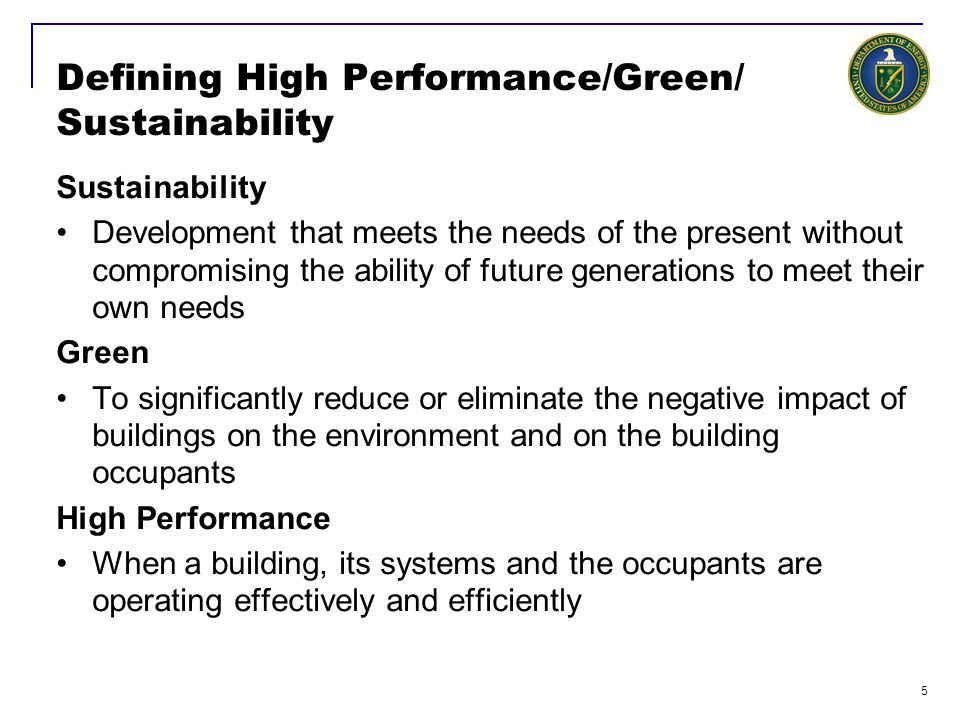Defining High Performance/Green/ Sustainability