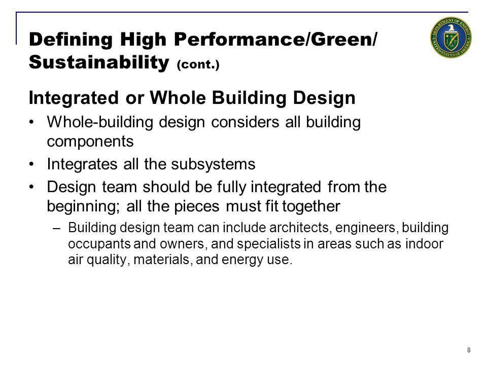 Defining High Performance/Green/ Sustainability (cont.)
