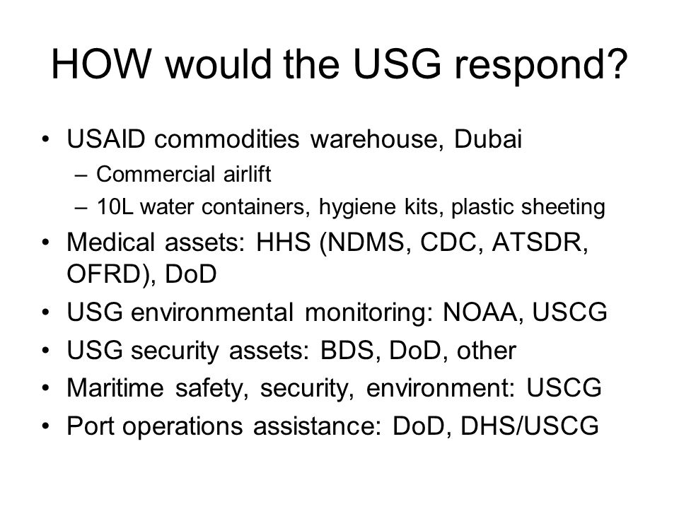 HOW would the USG respond
