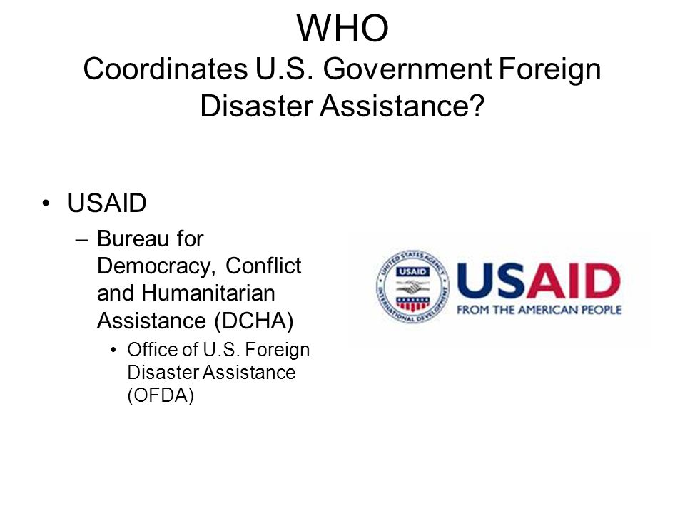 WHO Coordinates U.S. Government Foreign Disaster Assistance