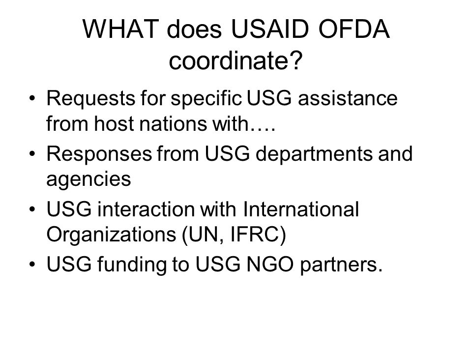 WHAT does USAID OFDA coordinate
