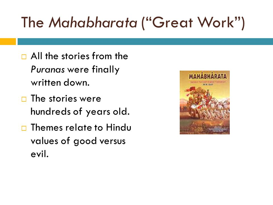 The Mahabharata ( Great Work )