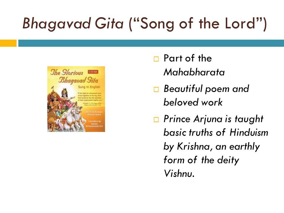 Bhagavad Gita ( Song of the Lord )