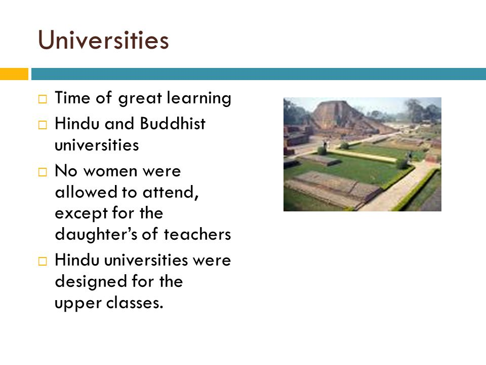 Universities Time of great learning Hindu and Buddhist universities