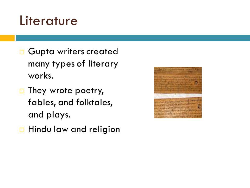 Literature Gupta writers created many types of literary works.
