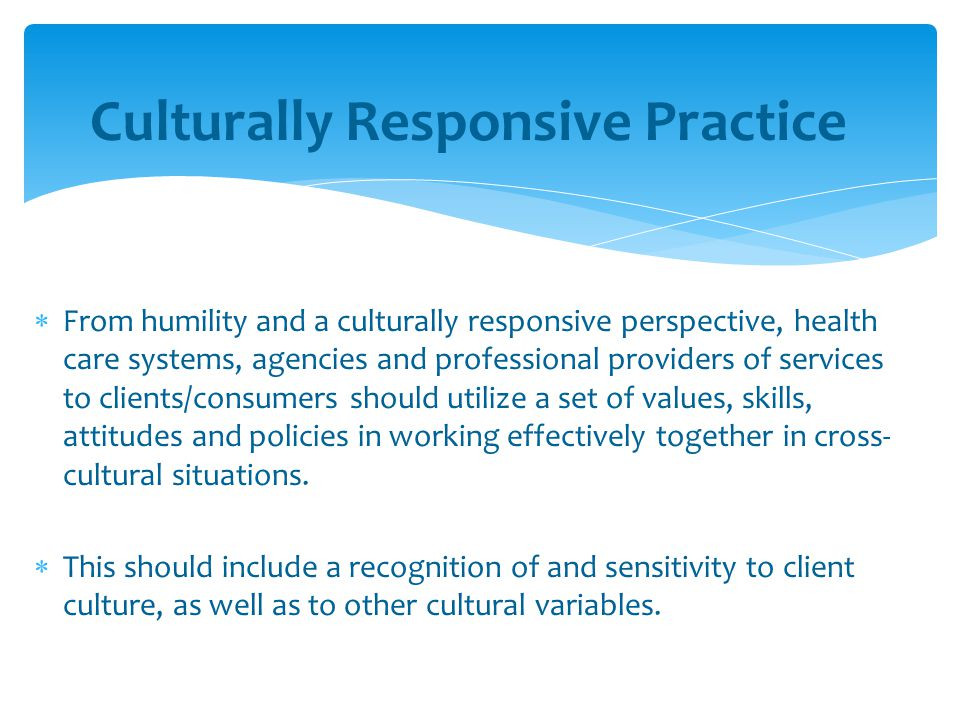 Culturally Responsive Practice