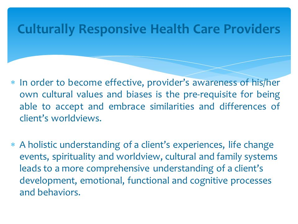 Culturally Responsive Health Care Providers