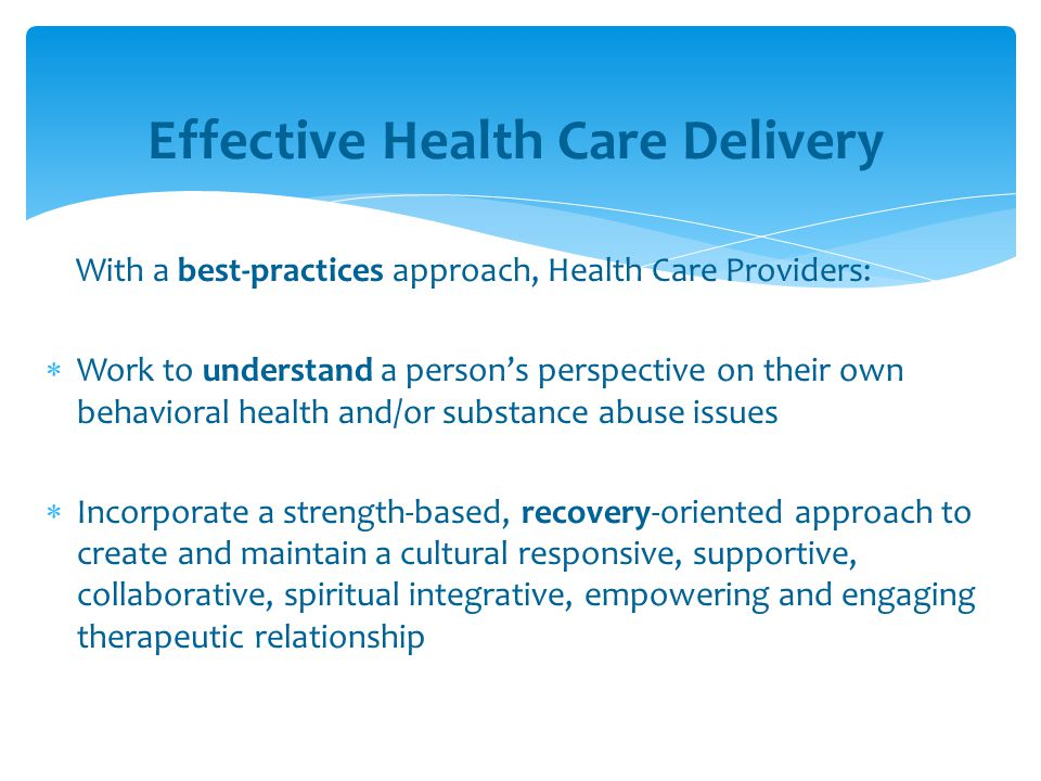 Effective Health Care Delivery