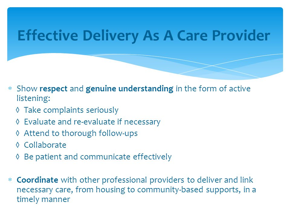 Effective Delivery As A Care Provider