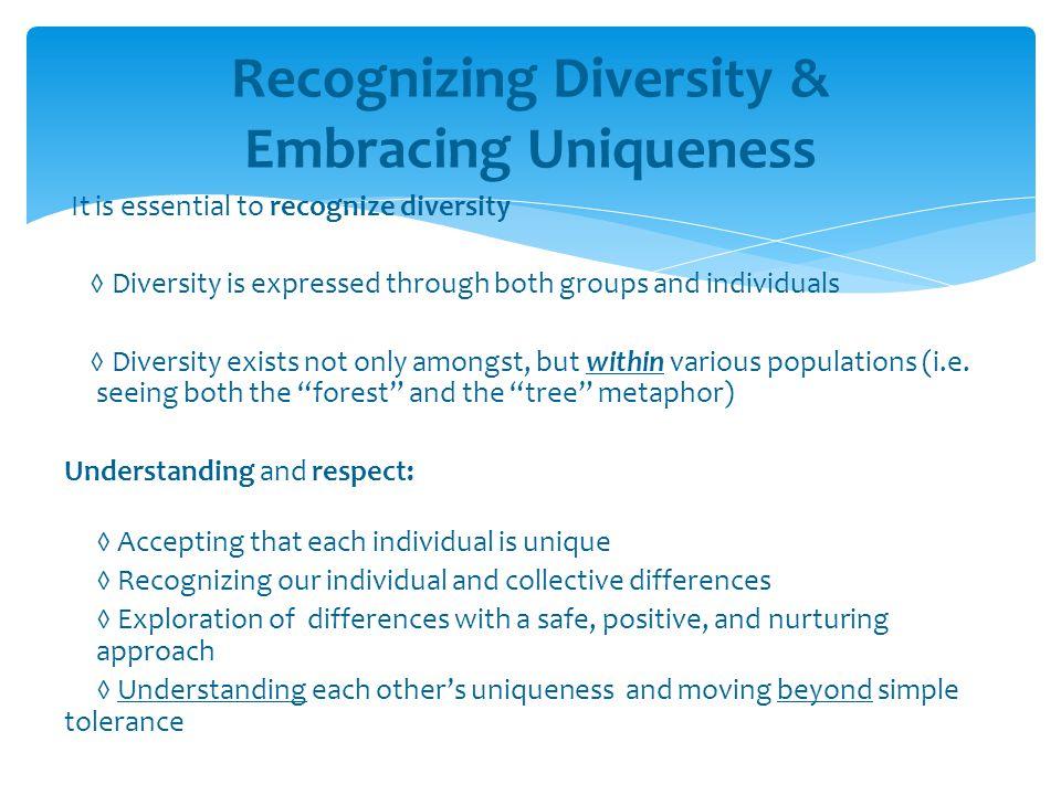 Recognizing Diversity & Embracing Uniqueness