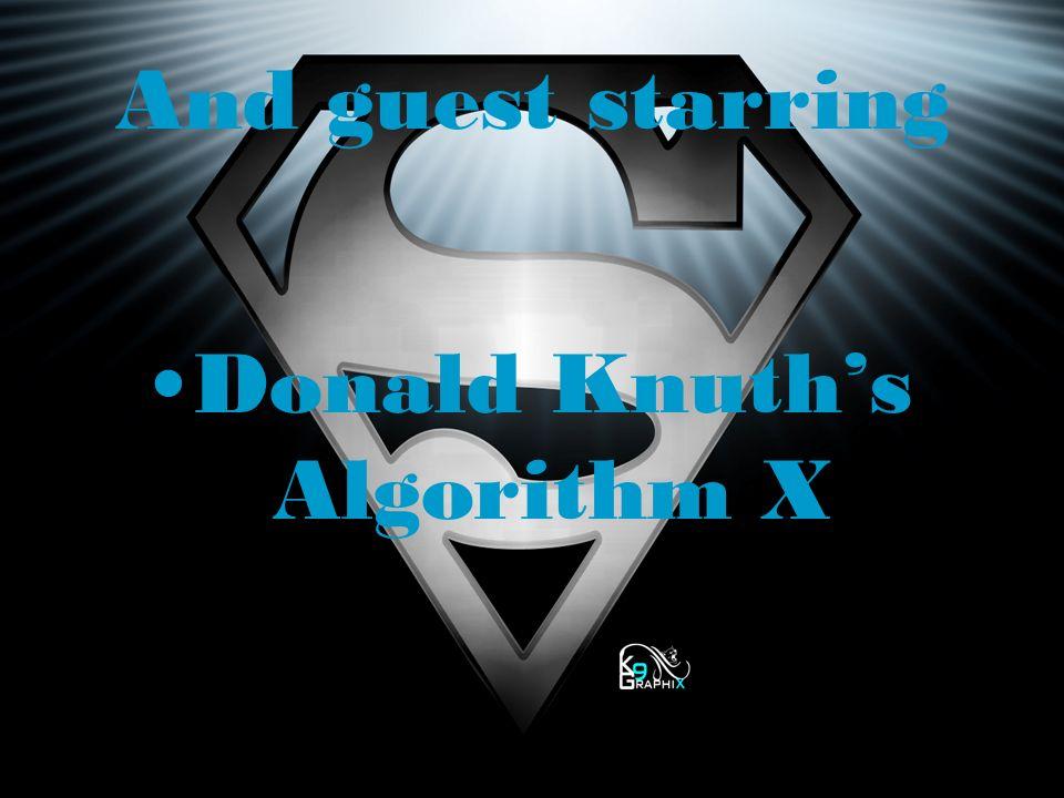 Donald Knuth's Algorithm X