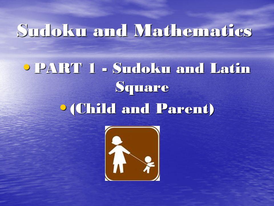 Sudoku and Mathematics
