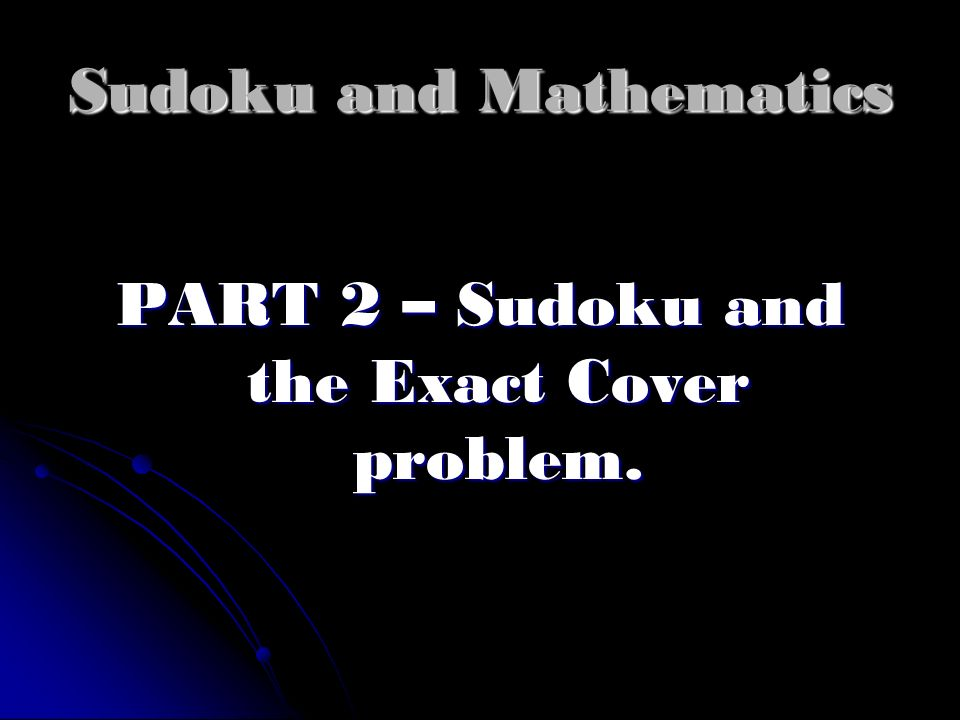 Sudoku and Mathematics