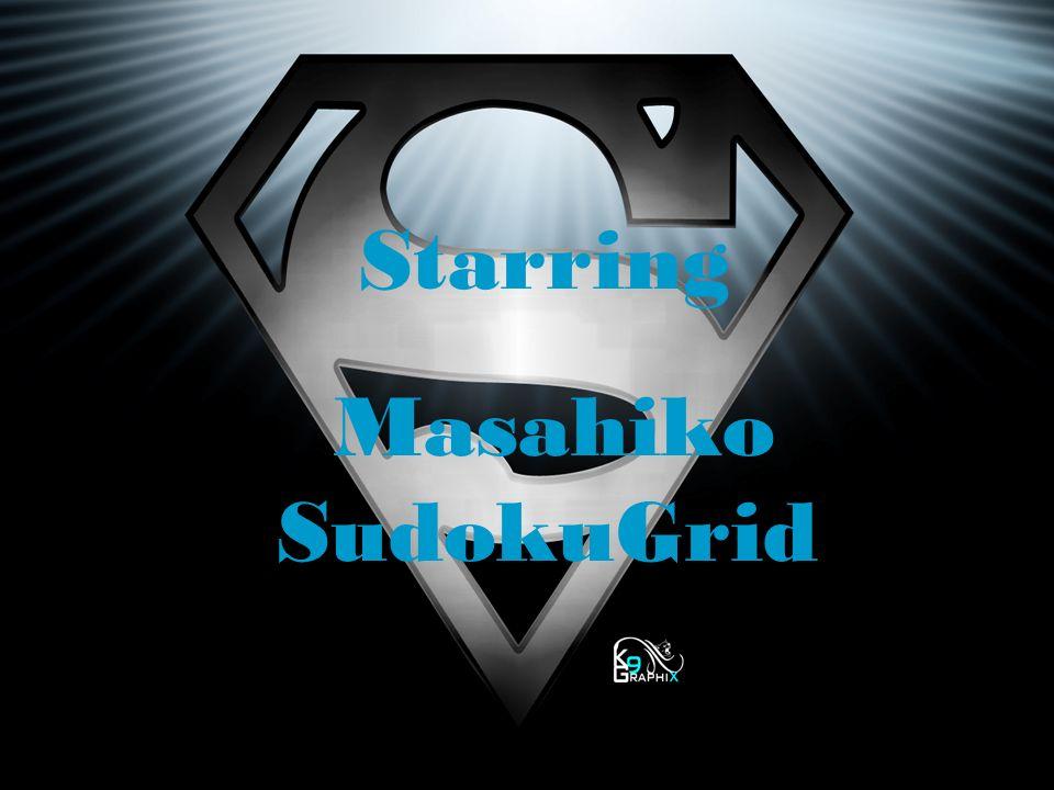Starring Masahiko SudokuGrid