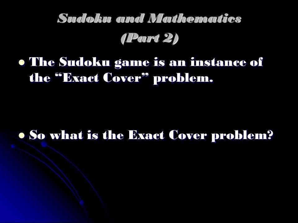Sudoku and Mathematics (Part 2)