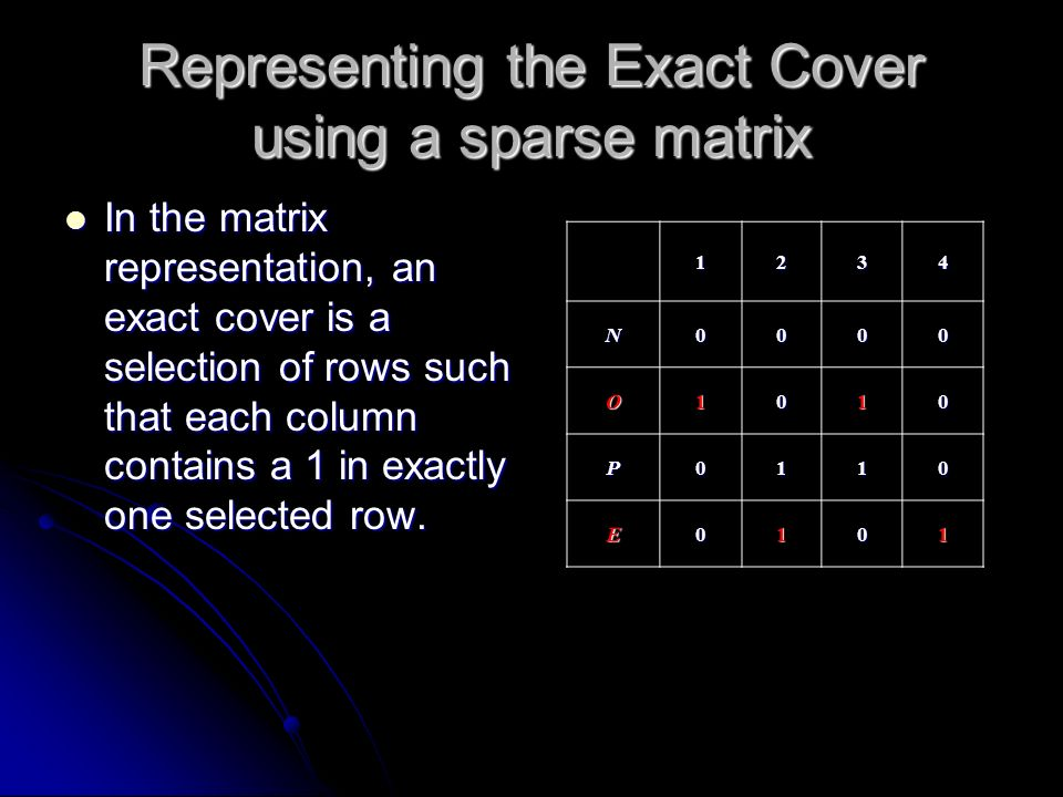Representing the Exact Cover using a sparse matrix