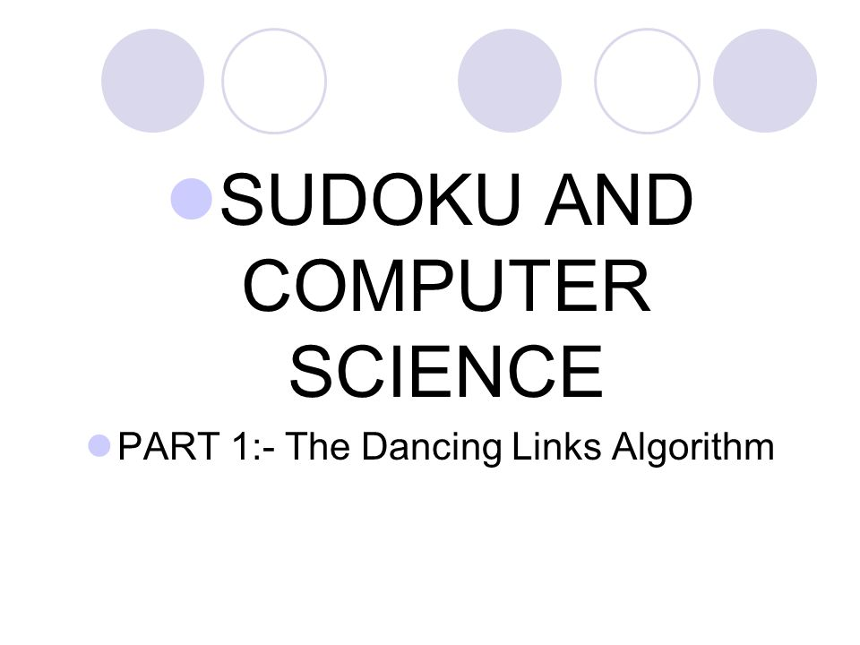 SUDOKU AND COMPUTER SCIENCE