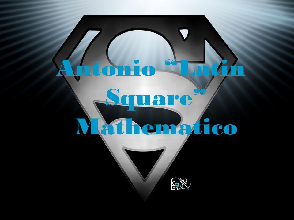 Antonio Latin Square Mathematico