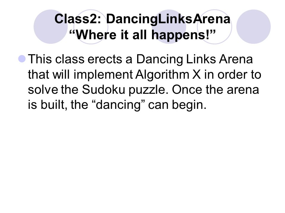 Class2: DancingLinksArena Where it all happens!