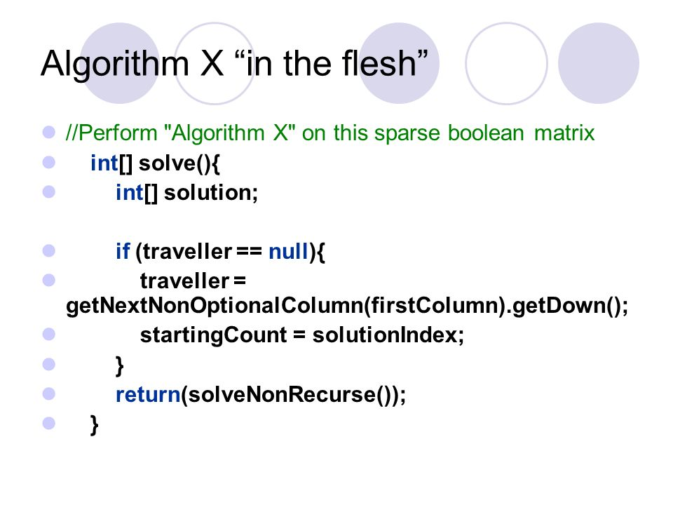 Algorithm X in the flesh
