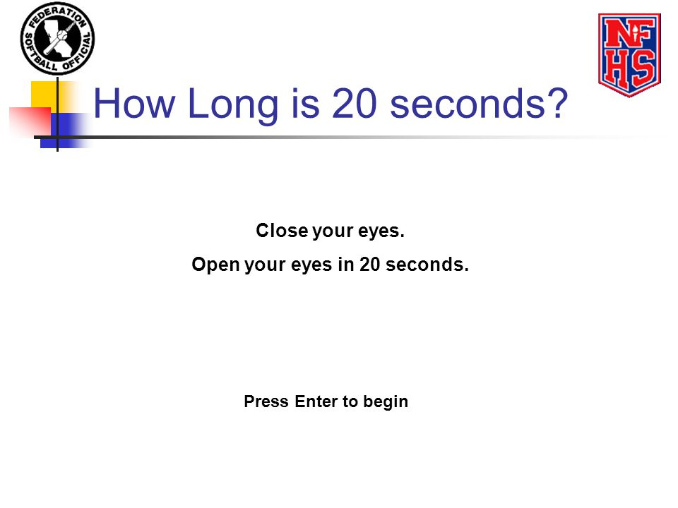 Open your eyes in 20 seconds.