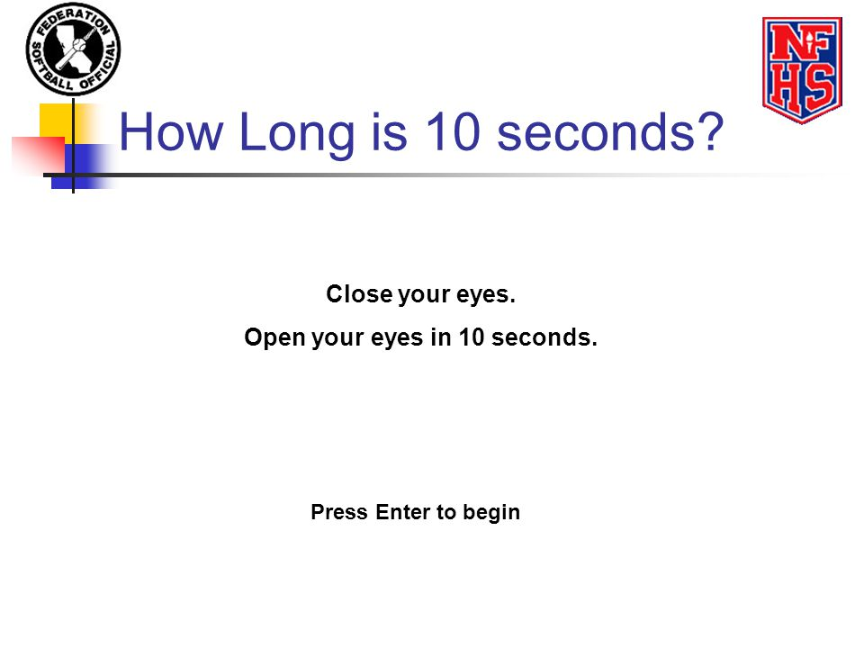 Open your eyes in 10 seconds.
