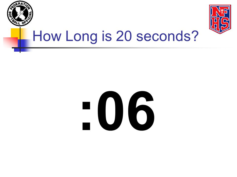 How Long is 20 seconds :06