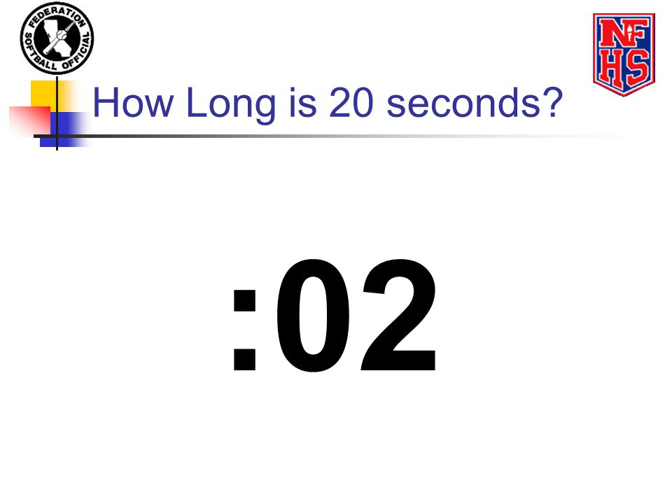 How Long is 20 seconds :02