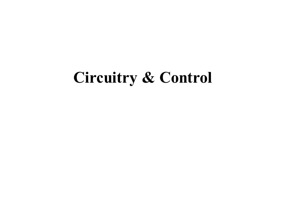 Circuitry & Control