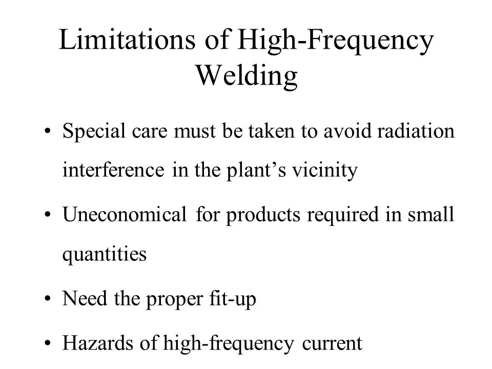 Limitations of High-Frequency Welding
