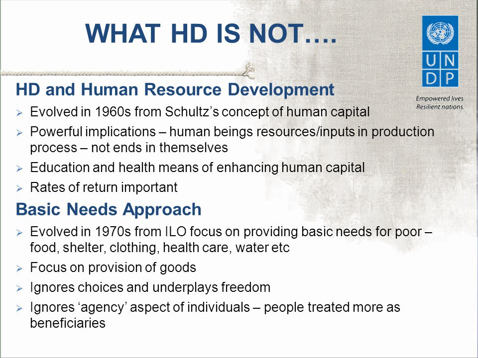 WHAT HD IS NOT…. HD and Human Resource Development