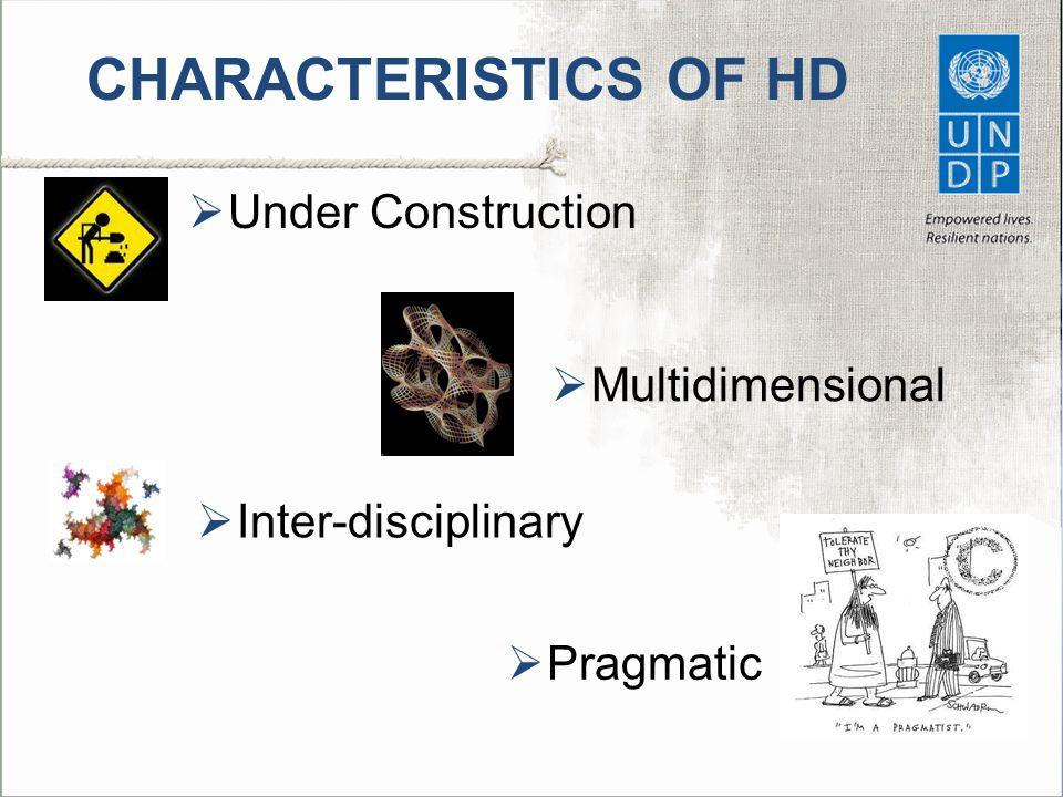 CHARACTERISTICS OF HD Under Construction Multidimensional