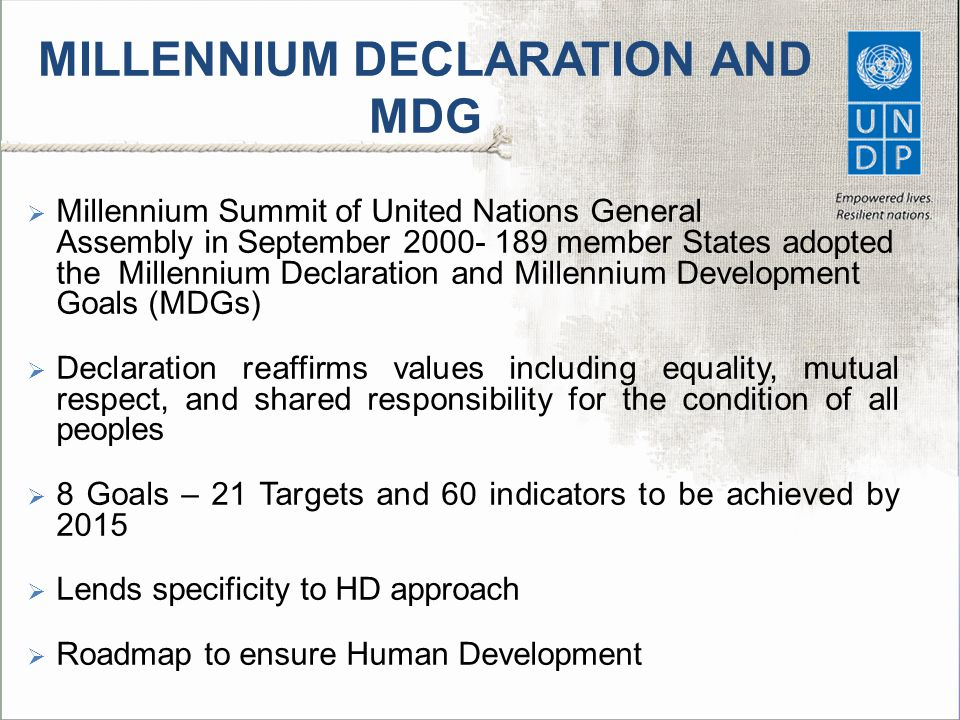 MILLENNIUM DECLARATION AND MDG