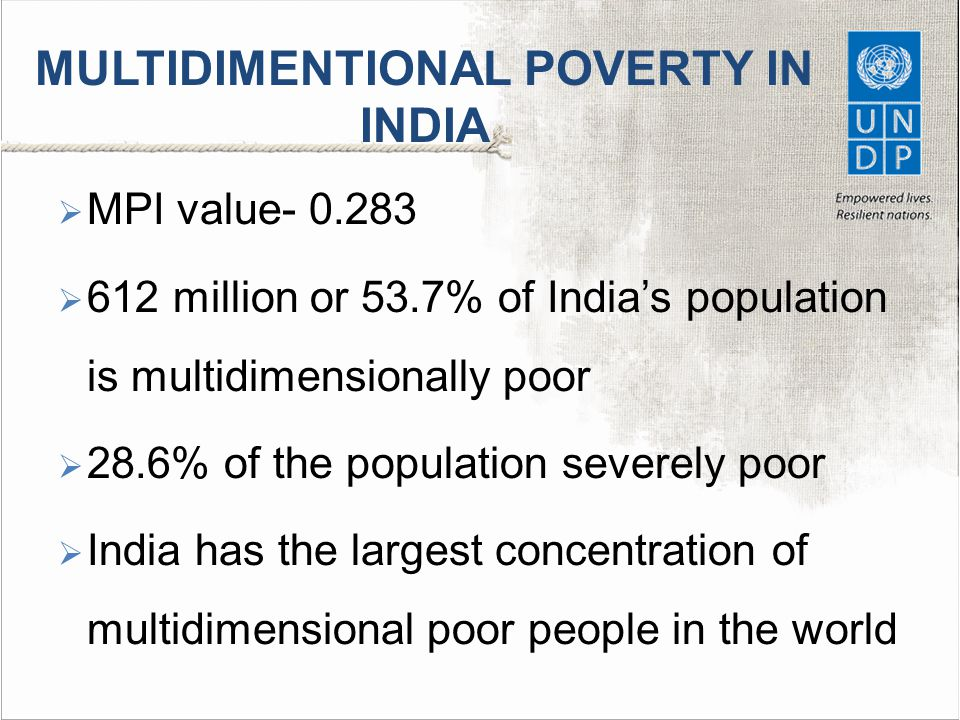 MULTIDIMENTIONAL POVERTY IN INDIA