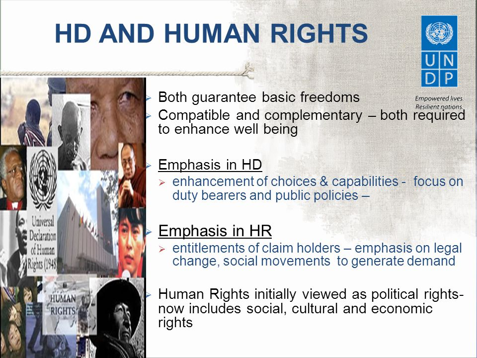 HD AND HUMAN RIGHTS Emphasis in HR Both guarantee basic freedoms